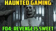 """Fallout 4- Revenge is Sweet"""