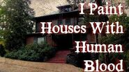 """""""I Paint Houses With Human Blood"""" reading by KingSpook"""