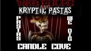 Pastas I Dig Ep 9 - Candle Cove - With Guest Narrator, Kryptic Pastas!