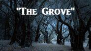 """""""The Grove""""- Creepypasta"""