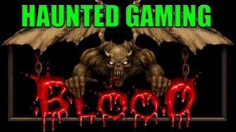 Haunted_Gaming_-_Blood_The_Nightmare_(CREEPYPASTA)