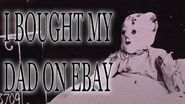 """""""I Bought my Dad on eBay"""" reading by Mr"""