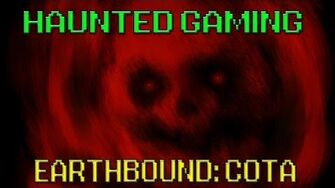Haunted_Gaming_-_Earthbound_COTA_(CREEPYPASTA)
