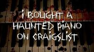 """""""I Bought a Haunted Piano on Craigslist"""" KingSpook"""