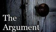 """The Argument""- Creepypasta"
