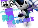 """Sonic Colors: Ultimate Original Soundtrack """"Re-Colors"""""""