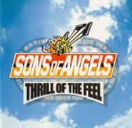 Sons of Angels Album Thrill of the Feel