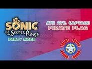 Aye, aye Captain! Pirate Flag - Sonic and the Secret Rings (Party Mode)