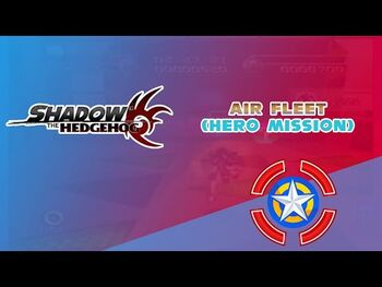 Air_Fleet_(Hero_Mission)_-_Shadow_the_Hedgehog
