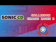 Collision Chaos Zone 2 - Sonic CD