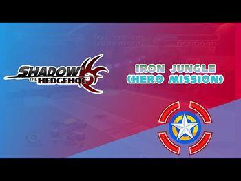 Iron_Jungle_(Hero_Mission)_-_Shadow_the_Hedgehog