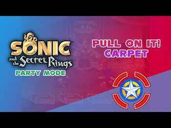 Pull_on_it!_Carpet_-_Sonic_and_the_Secret_Rings_(Party_Mode)