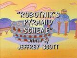 Robotnik's Pyramid Scheme