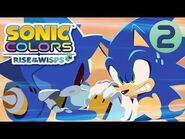 Sonic Colors- Rise of the Wisps - Part 2