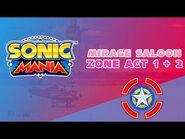 Mirage Saloon Zone Act 1 & 2 - Sonic Mania