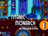 Titanic Monarch Zone