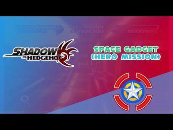 Space_Gadget_(Hero_Mission)_-_Shadow_the_Hedgehog