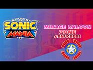 Mirage Saloon Zone (&Knuckles) - Sonic Mania