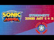 Hydrocity Zone Act 1 & 2 - Sonic Mania