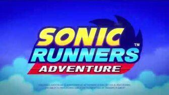 Sonic_Runners_Adventure_Launch_Trailer