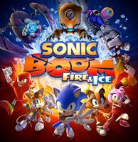 Sonic Boom Fire Ice