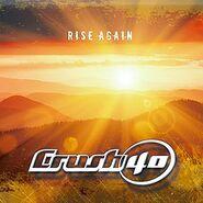 Crush 40 album Rise Again