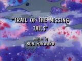 Trail of the Missing Tails