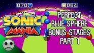 SM - All Perfect Blue Sphere Bonus Stages (1-16) - Part 1-0