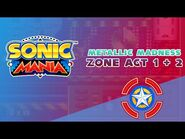 Metallic Madness Zone Act 1 & 2 - Sonic Mania