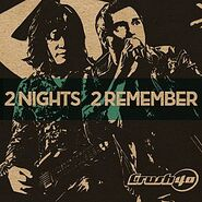 Crush 40 album 2 Nights 2 Remember