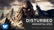 Disturbed - Immortalized -Official Lyric Video-