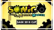 Sonic and the Mayhem Master - SAGE 2018 Trailer Clip