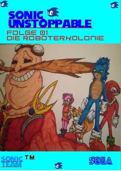 Sonic Unstappble Folge 001 Die Roboterkolonie Front Cover.jpg