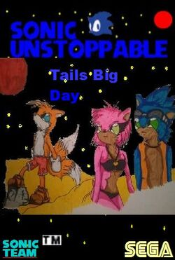 Cover Sonic Unstoppable Special Episode 001 Tails Big Day.jpg