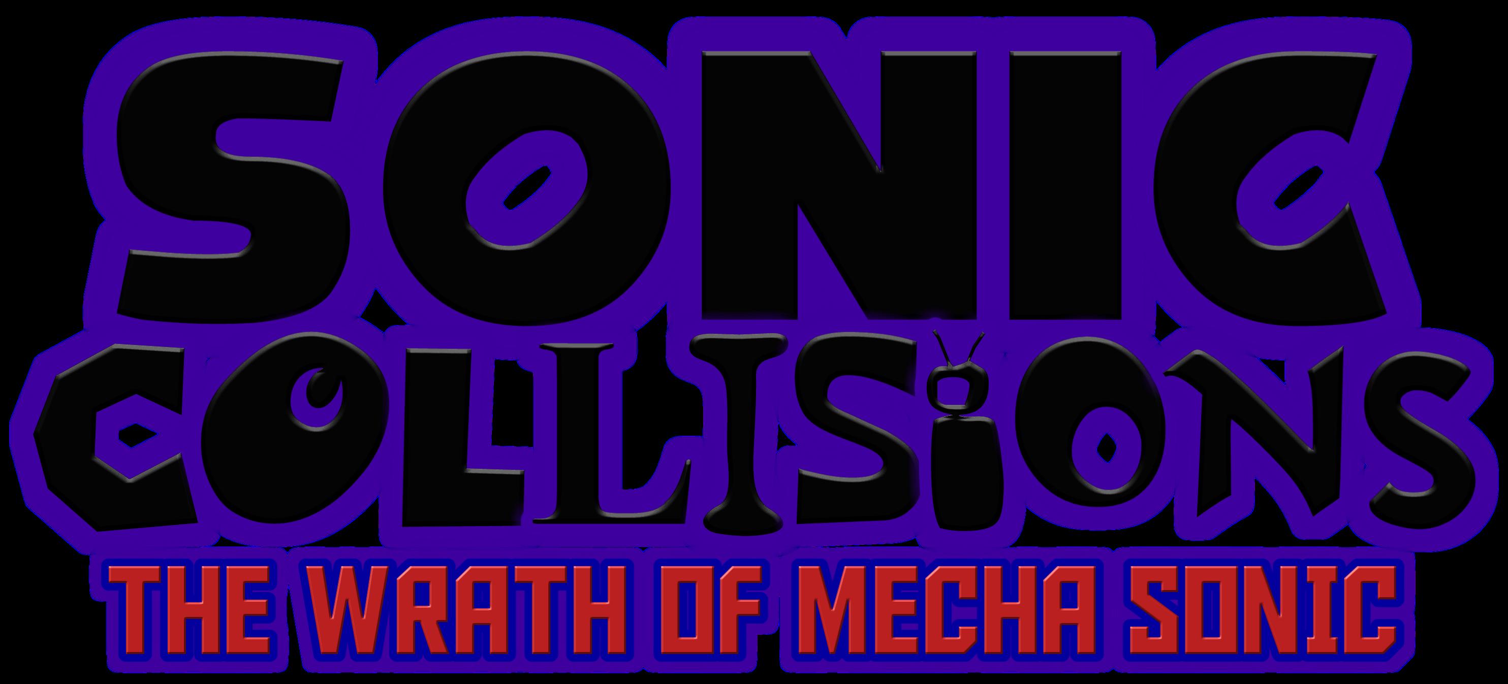 Sonic Collisions: The Wrath of Mecha Sonic