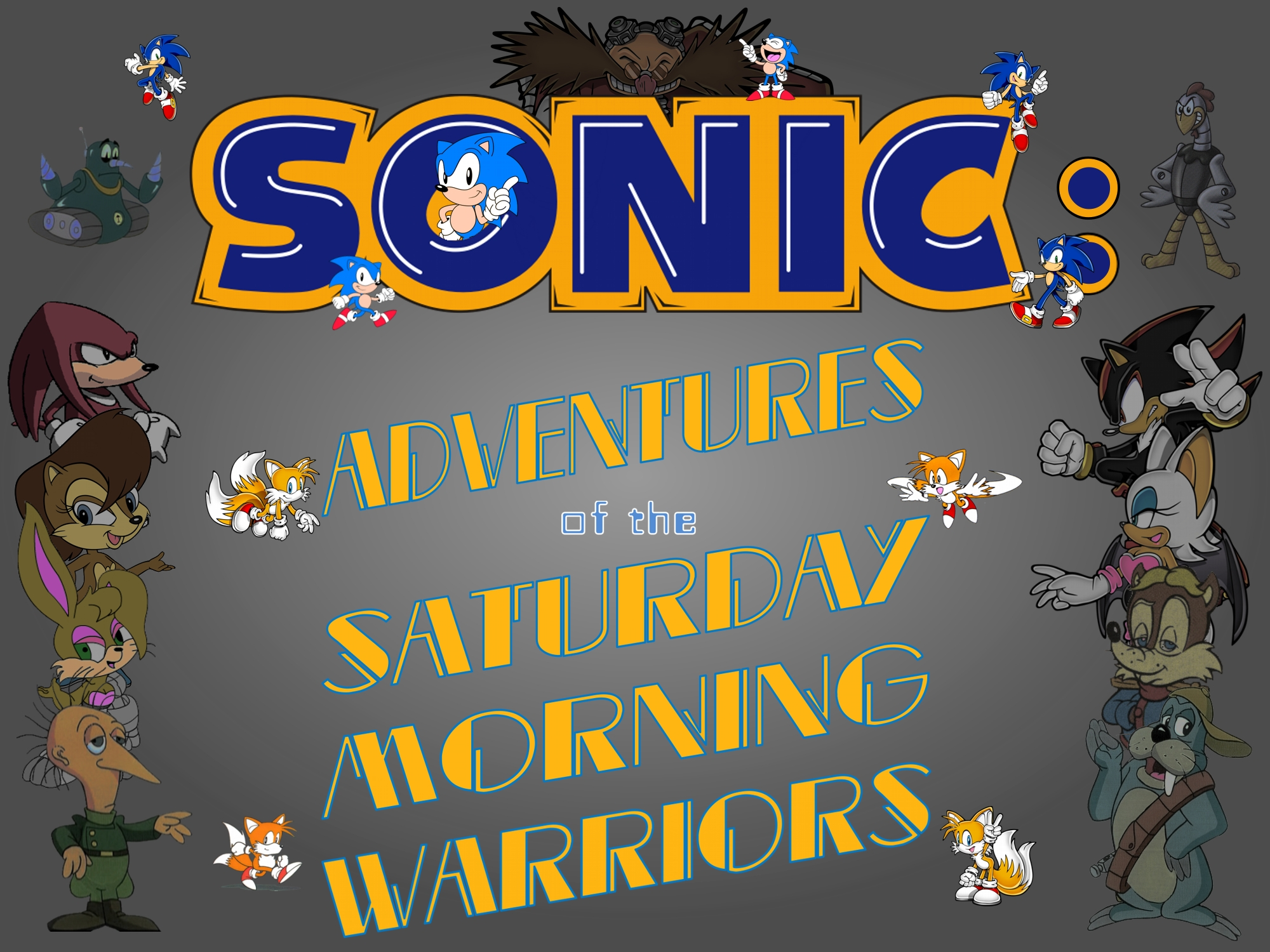 Sonic: Adventures of the Saturday Morning Warriors