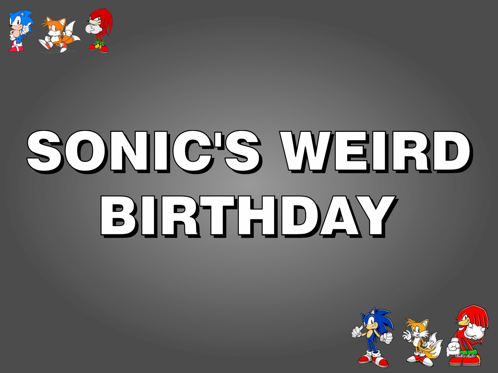 Sonic's Weird Birthday