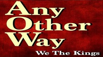 We_The_Kings_-_Any_Other_Way_(Official_Lyric_Video)
