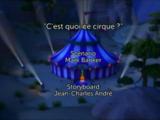 C'est quoi ce cirque ?