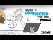 Working From Home with Connected Head of Story Guillermo Martinez - CONNECTED