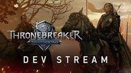 Thronebreaker The Witcher Tales Developer Stream
