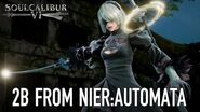 SOULCALIBUR VI - PS4 XB1 PC - 2B from NieR Automata (Guest character announcement trailer)