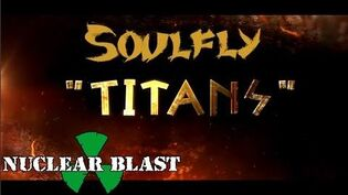 SOULFLY_-_Titans_(OFFICIAL_LYRIC_VIDEO)