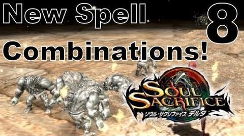 Soul Sacrifice DELTA DEMO Walkthrough - Part 8 - New Spell Combinations Demonstration Tutorial