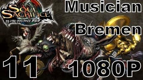 Soul Sacrifice DELTA DEMO Walkthrough - Part 11 - Musician Bremen NEW Archfiend!