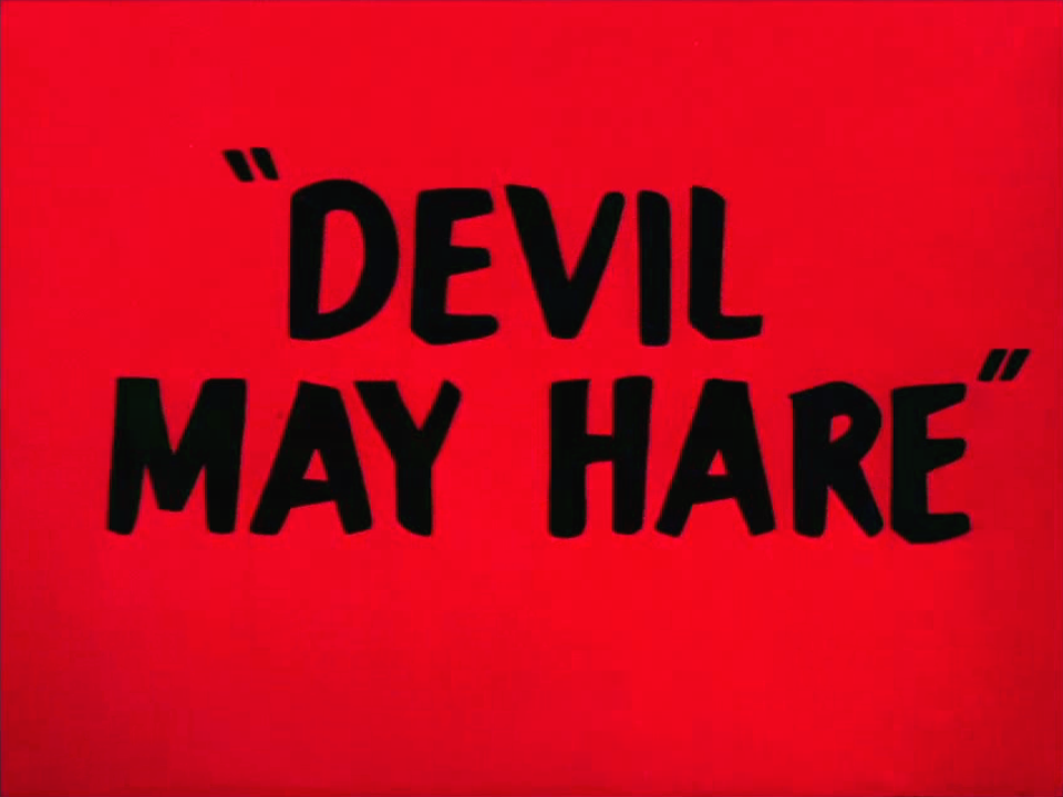 Devil May Hare
