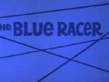 The Blue Racer Cartoons (Shorts)