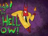 Aaagh! It's the Mr. Hell Show