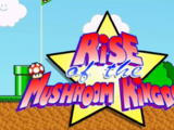 Rise of the Mushroom Kingdom (All Chapters) - The Thwart of Wart (2015)