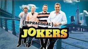 Impractical Jokers Intro